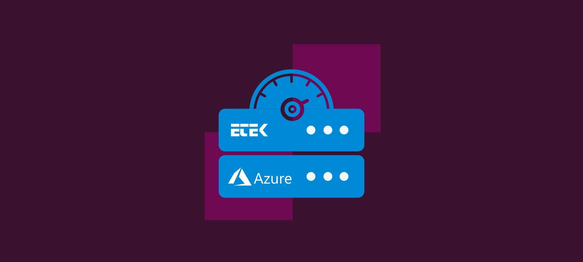 Azure Cloud Hosting Enabled Etek